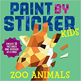 Paint By Sticker Kids Zoo Animals Create 10 Pictures One Sticker
