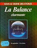 img - for La Balance charmante book / textbook / text book
