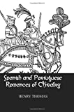 Spanish and Portuguese Romances of Chivalry, Thomas, Henry, 0710309287