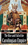 An excellent history of the rise and fall of the Carolingian Empire in western Europe. Illustrated to enhance the reading experience. The contents of this massive history include:The Rise of the CarolingiansPepin (751)Breach between Pope and Emperor ...