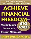 img - for Achieve Financial Freedom   Big Time!: Wealth-Building Secrets from Everyday Millionaires book / textbook / text book