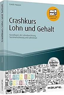 Datev Lohn und Gehalt Comfort (2017): Das komplette Lernbuch für ...