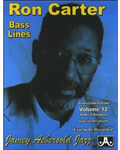 Ron Carter Bass Lines - Transcribed From Volume 12 'Music of Duke Ellington' (Aebersold Play-a-long ()