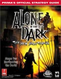 Alone in the Dark - the New Nightmare: Prima's Official Strategy Guide (Prima's Official Strategy Guides) by Hodgson (1-Jun-2001) Paperback