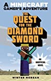 minecraft quest for diamond sword - By Winter Morgan The Quest for the Diamond Sword: A Minecraft Gamerƒ??s Adventure