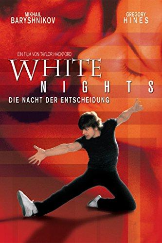 White Nights - Nacht der Entscheidung Film