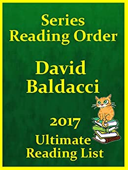 DAVID BALDACCI SERIES SUMMARIES AND CHECKLIST - ALL DAVID BALDACCI SERIES INCLUDED: DAVID