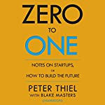 Zero to One | Peter Thiel,Blake Masters