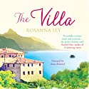 The Villa Audiobook by Rosanna Ley Narrated by Anna Bentinck