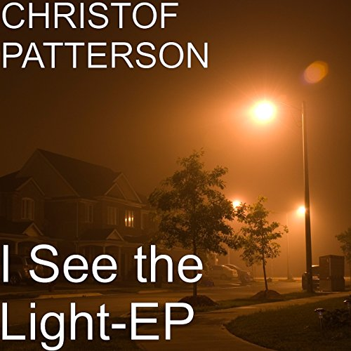 Christof Patterson - I See the Light (EP) 2017
