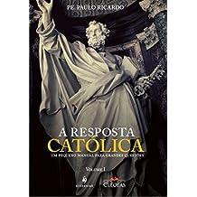 A Resposta Católica