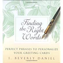 Finding the Right Words: Perfect Phrases to Personalize Your Greeting Cards