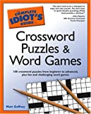 The Complete Idiot's Guide to Crossword Puzzles and Word Games