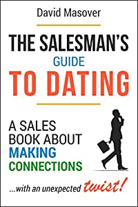 The Salesman's Guide To Dating by David Masover ebook deal