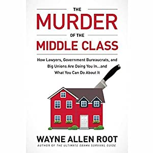 The Murder of the Middle Class Audiobook