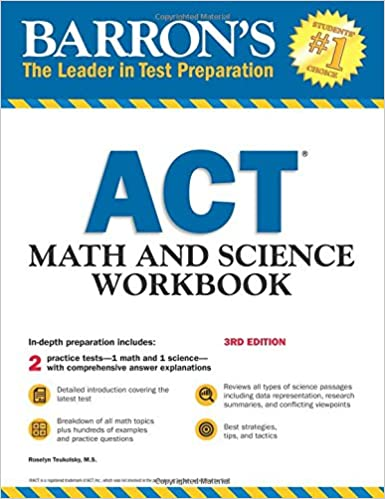 Barron's ACT Math and Science Workbook, 3rd Edition (Barron's Act Math & Science Workbook)