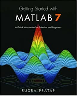 Getting Started with MATLAB: A Quick Introduction for