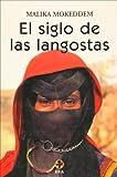 img - for El siglo de las langostas (Spanish Edition) book / textbook / text book