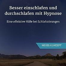 Besser einschlafen und durchschlafen mit Hypnose: Eine effektive Hilfe bei Schlafstörungen Hörbuch von Ralf Lederer Gesprochen von: Ralf Lederer