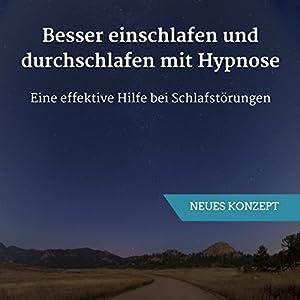 Besser einschlafen und durchschlafen mit Hypnose Hörbuch