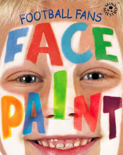 Football Fan Face Paint Book, includes 6 Face Paints, Brush and Application Sponge (Mini Maestro) (2002-10-07)