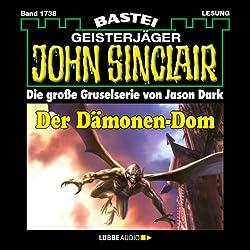 Der Dämonen-Dom - Teil 2 (John Sinclair 1738)