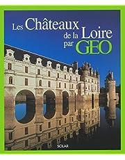 Les châteaux de la Loire par GEO