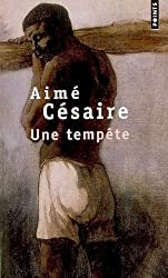 Une Tempete (Collection Points. Serie Theatre; Theatre) (French Edition)