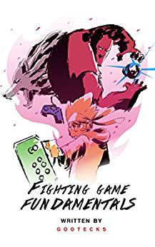 Fighting Game Fundamentals gootecks ebook product image