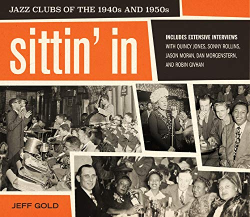 Book Cover: Sittin' In: Jazz Clubs of the 1940s and 1950s