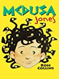 Medusa Jones, Ross Collins, 1410407799