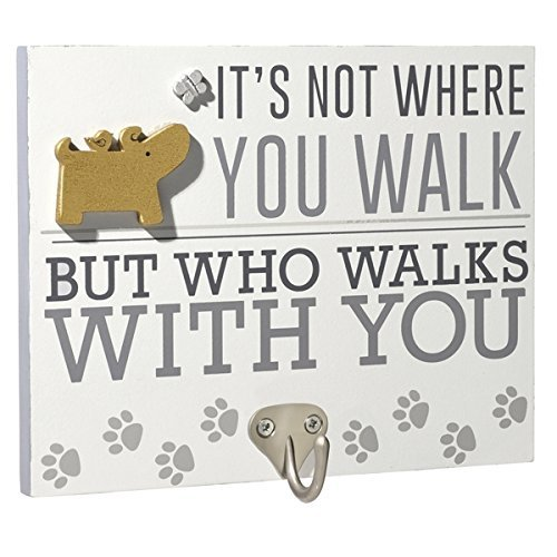 Wooden Pet Leash Hook- It's Not Where You Walk But Who Walks With You- 6 Inches X 7 1/2 Inches