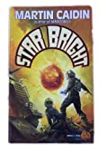 Star Bright, Martin Caidin, 0671698583
