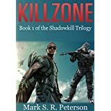 Killzone: Book 1 of the Shadowkill Trilogy