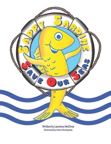 Download Sappy Sardine Save Our Seas (Volume 1) ebook