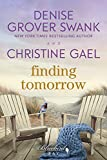 Finding Tomorrow: A Bluebird Bay Novel
