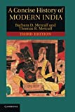 A Concise History of Modern India, 3rd Edition