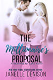The Millionaire's Proposal: A Destined For Love Novel (English Edition)