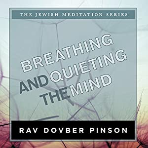 Breathing and Quieting the Mind Audiobook