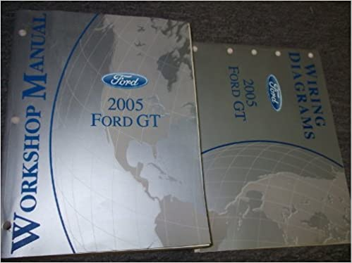 Ford Gt Service Shop Repair Manual Set Factory Oem Service Manual And The Wiring Diagrams Manual Ford Amazon Com Books