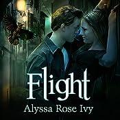 Flight: Crescent Chronicles, Book 1 | Alyssa Rose Ivy
