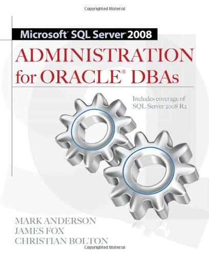 Microsoft SQL Server 2008 Administration for Oracle DBAs by Christian Bolton , James Fox , Mark Anderson, Publisher : McGraw-Hill Osborne Media