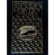 Moby Dick; or, The Whale (Collector's Edition)