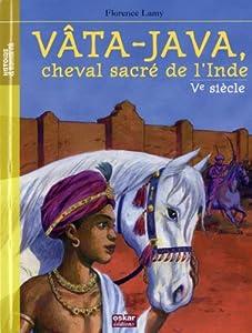 """Afficher """"Vâta-Java, cheval sacré de l'Inde"""""""