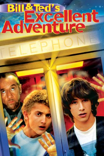 Bill and Ted's Excellent Adventure ()
