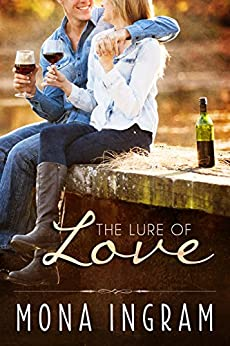 The Lure of Love by [Ingram, Mona]
