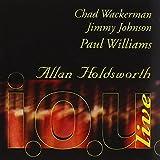 I.O.U. Live by Holdsworth,Allan (2005-01-01)