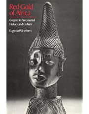 Red Gold of Africa: Copper in Precolonial History and Culture