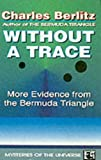 """Without a Trace"" av Charles Berlitz"