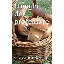 I funghi del professore (Le inchieste del maresciallo Vol. 2) (Italian Edition)